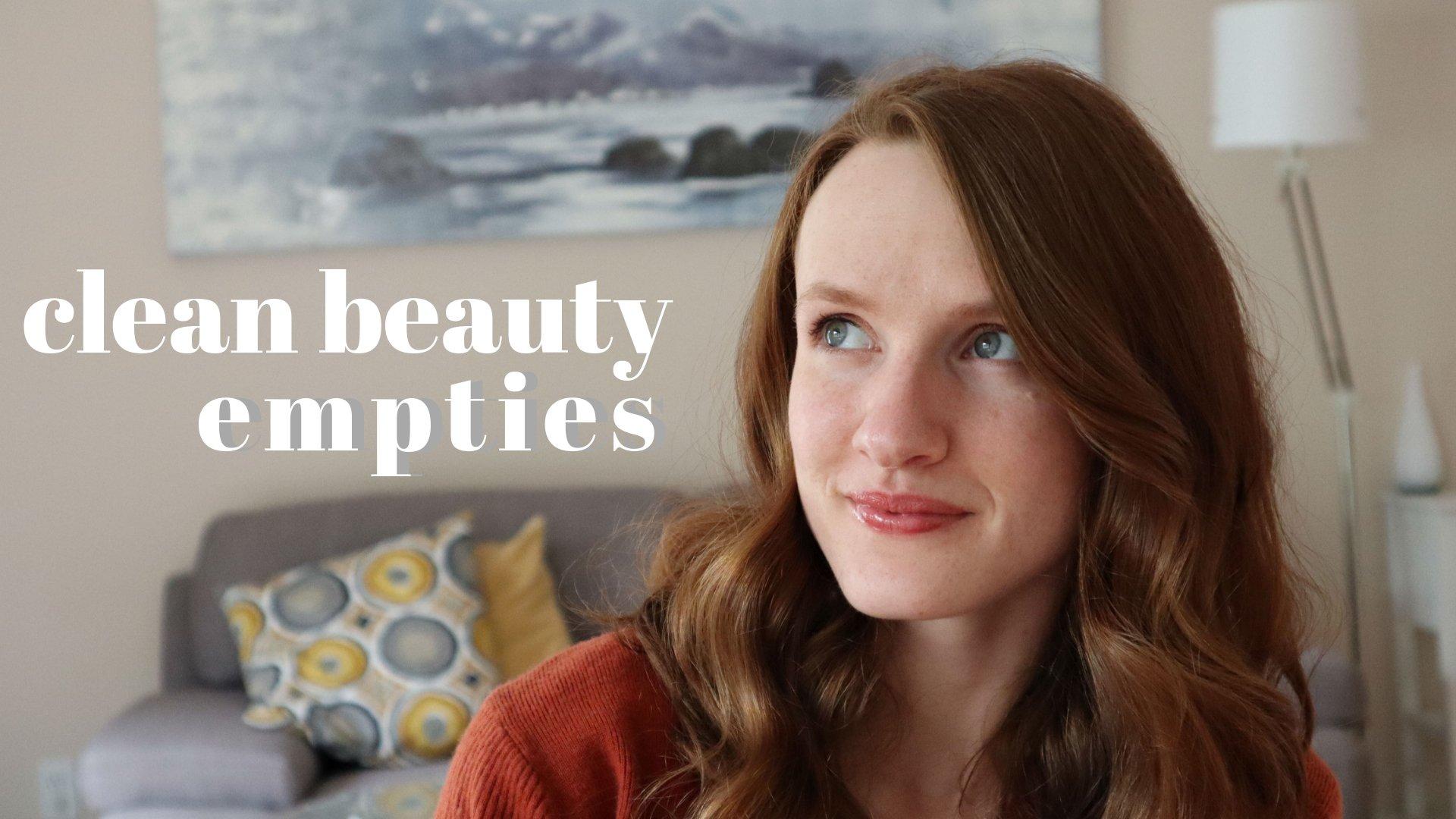 Clean Beauty Empties January-April 2019